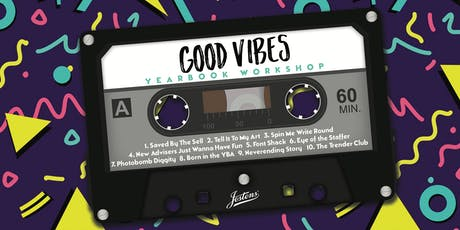 """Good Vibes"" Yearbook Workshop tickets"