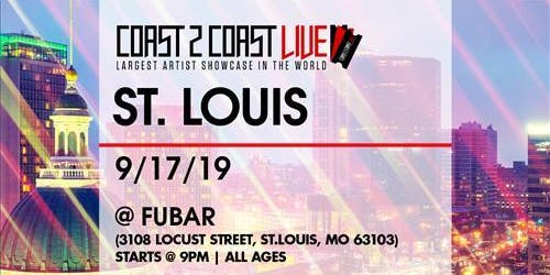 Coast 2 Coast LIVE Artist Showcase St. Louis, MO - $50K Grand Prize