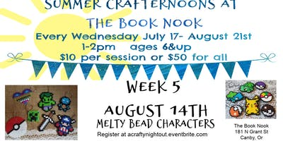 Canby Summer Crafternoons Week 5 Melty Bead Characters