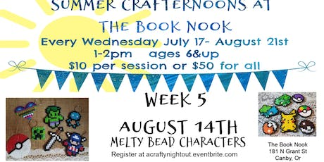 Canby Summer Crafternoons Week 5 Melty Bead Characters tickets