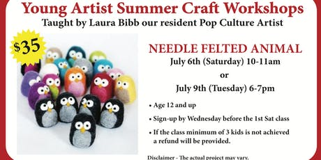Young Artist Summer Craft Workshops - Needle Felted Animals  tickets