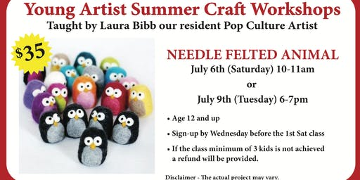 Young Artist Summer Craft Workshops - Needle Felted Animals