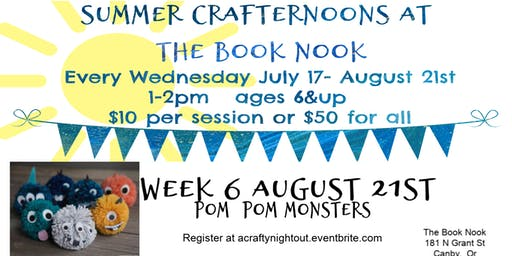 Canby Summer Crafternoons Week 6 Pom Pom Monsters