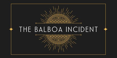 The Balboa Incident tickets