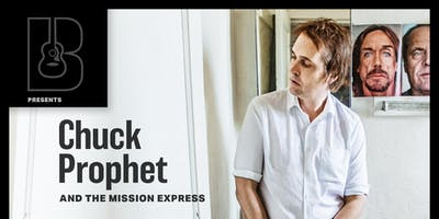 Chuck Prophet & The Mission Express