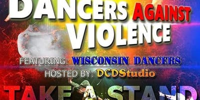 DANCERS AGAINST VIOLENCE TAKE A STAND