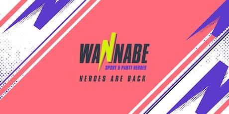 Wannabe - Sport and Party Heroes | 2^ edizione biglietti