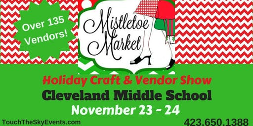 Mistletoe Market Holiday Craft & Vendor Show