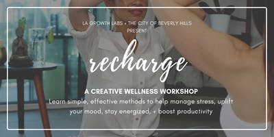 Recharge: A Creative Wellness Workshop