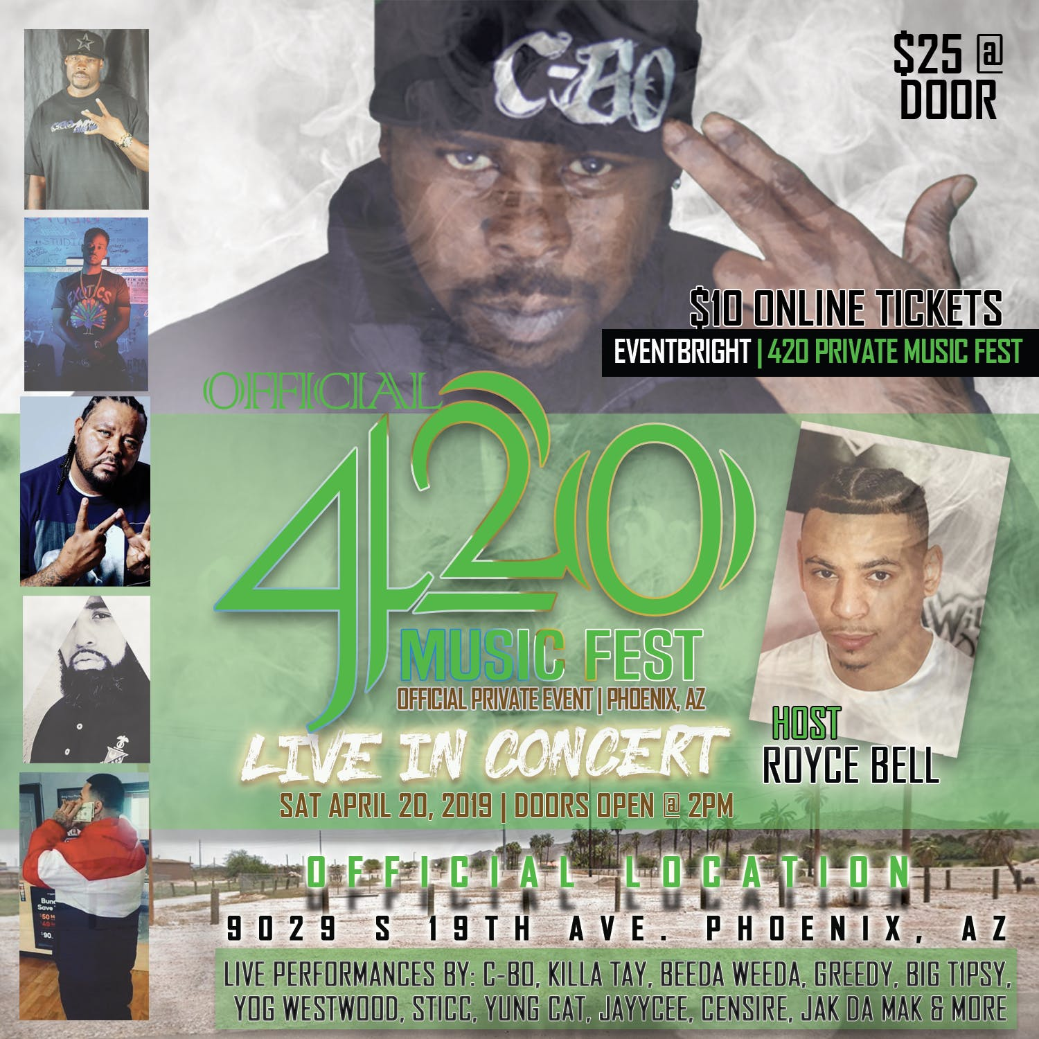 420  PRIVATE MUSIC FESTIVAL with C-BO , hosted by (MTV)Royce Bell