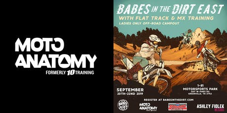 Moto Anatomy Flat Track Training at Babes in the Dirt East  tickets
