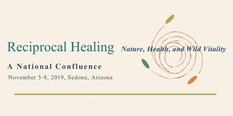 Reciprocal Healing: Nature, Health, and Wild Vitality tickets