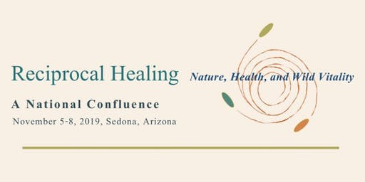 Reciprocal Healing: Nature, Health, and Wild Vitality