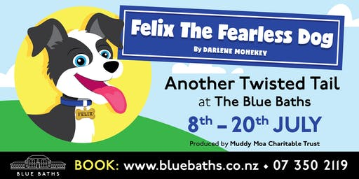 FELIX The Fearless Dog | 10th July
