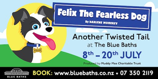 FELIX The Fearless Dog | 19th July