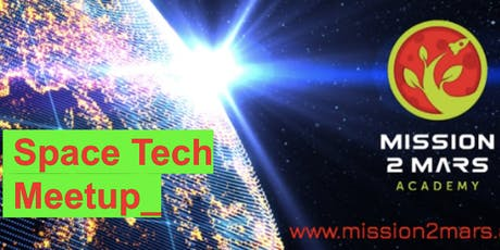 Space Tech Meetup with Mission2Mars.Academy tickets