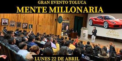 """""""Mente Millonaria"""" en Toluca. ¡La experiencia que cambiará tu vida para siempre!"""