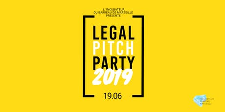 LEGAL PITCH PARTY 2019 billets
