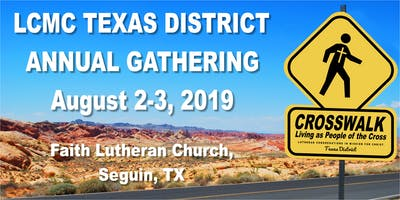 LCMC Texas District Annual Gathering 2019