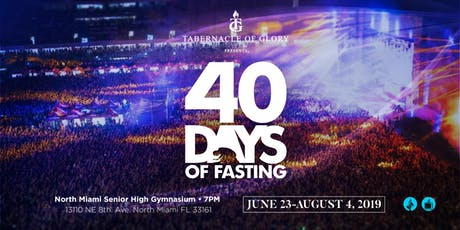 40 Days of Fasting- Tabernacle of Glory   tickets