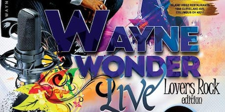 Wayne Wonder Live in concert July 13th - No Letting go!! tickets