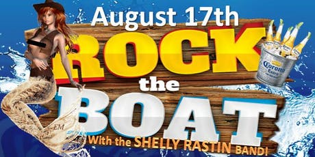 ROCK THE BOAT with The Shelly Rastin Band! tickets