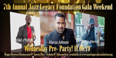 JAZZ LEGACY PRE-PARTY / MARCUS JOHNSON - MIKE PHILLIPS / GENO MARRIOTT tickets