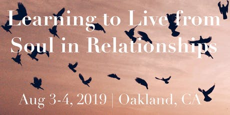 Learning to Live from Soul in Relationships - Level 2 tickets