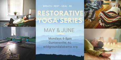 Restorative Yoga Series - May & June tickets