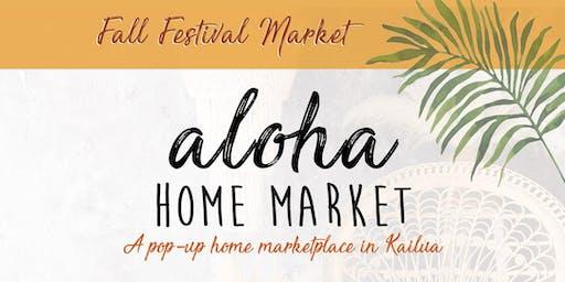 Aloha Home Market - Fall Festival!