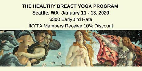Healthy Breast Yoga Teacher Training   - January 11 - 13, 2020  - Seattle tickets