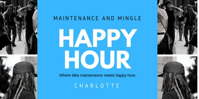 Happy Hour: Maintenance and Mingle CLT (May)