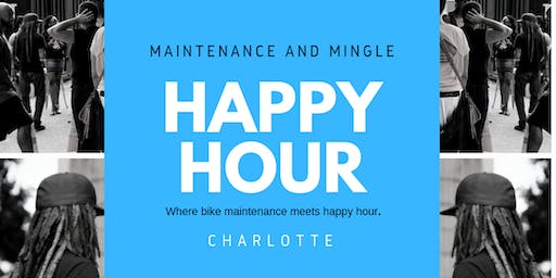 Happy Hour: Maintenance and Mingle CLT (June)