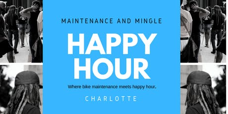 Happy Hour: Maintenance and Mingle CLT (July) tickets
