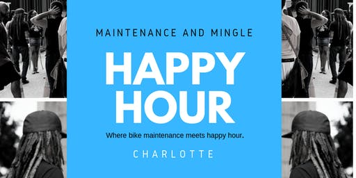 Happy Hour: Maintenance and Mingle CLT (July)