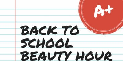Back to School Beauty Hour