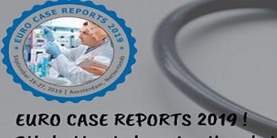 10th International Conference on Clinical and Medical Case Reports