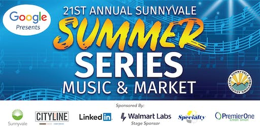Sunnyvale Summer Series Music + Market 2019