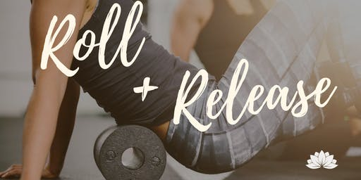 Roll & Release & Relax