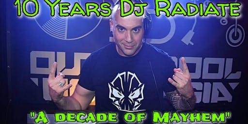 "OSN Events : 10 Years Dj Radiate ""A decade of Mayhem"""