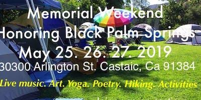 Memorial Weekend Honoring Black Palm Springs