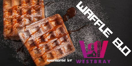 WAFFLE 8.0 Sponsored by Westbray Property  tickets