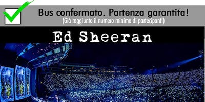 Eventi in Bus - ED SHEERAN - Roma - Stadio Olimpico