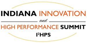 Indiana Innovation and High Performance Summit 2019...