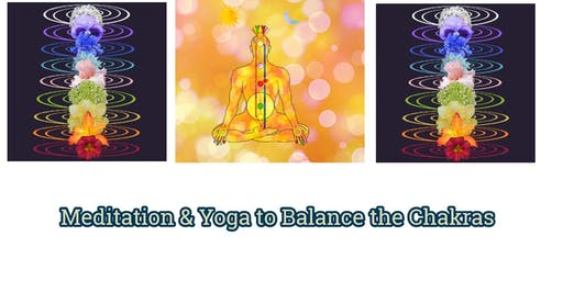 Meditation & Yoga to Balance the Chakras