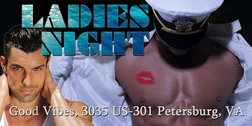 Ladies Night Out LIVE! Male Revue Petersburg/Richmond VA - 21+