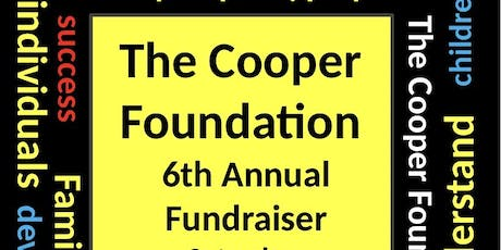 The Cooper Foundation's 6th Annual Fundraiser  tickets
