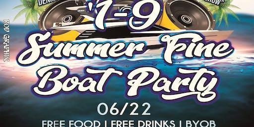 OneNine SummerFine Boat Party Blowout