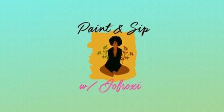 Paint & Sip w/ JOFROXI tickets
