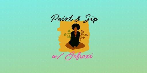 Paint & Sip w/ JOFROXI